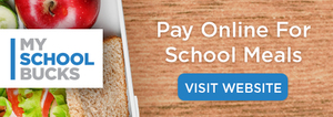Pay Online for School Meals with MySchoolBucks®!
