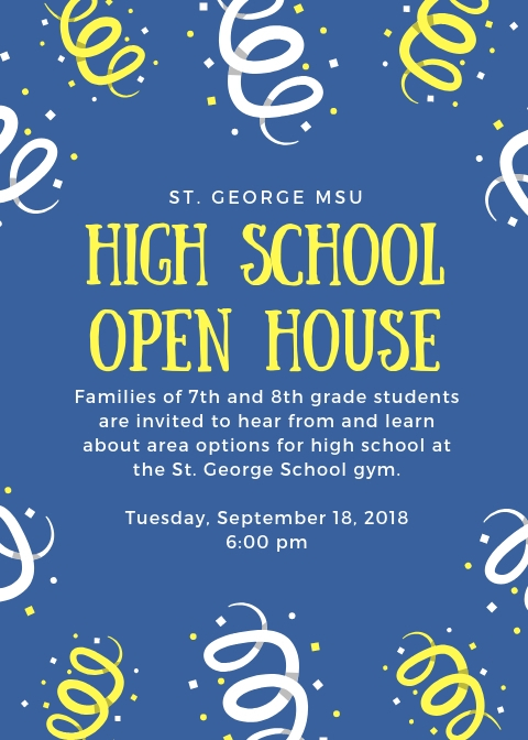 Flyer for High School Open House at the St. George School on Sept. 18, 2018 at 6PM