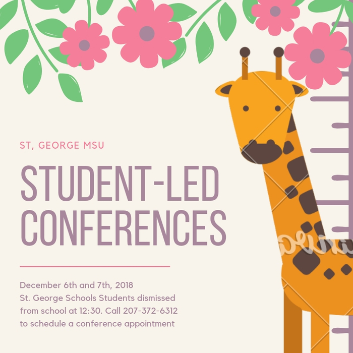 Student-Led Conferences announcement for 12/6 and 12/7