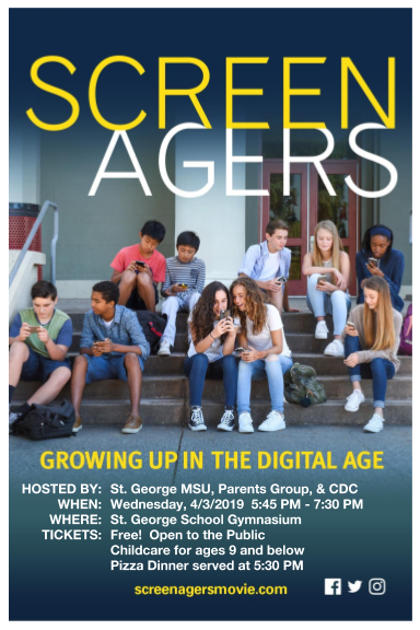 Flyer for Screenagers movie showing at St. George School on Wednesday, April 3, 2019 at 5:30 pm