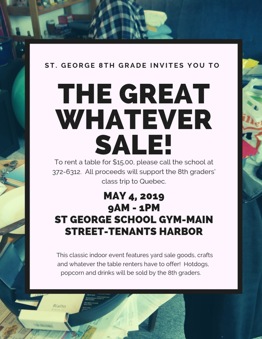 Flyer for the Great Whatever Sale on Saturday May 4th from 9am - 1pm in the St. George School gym.