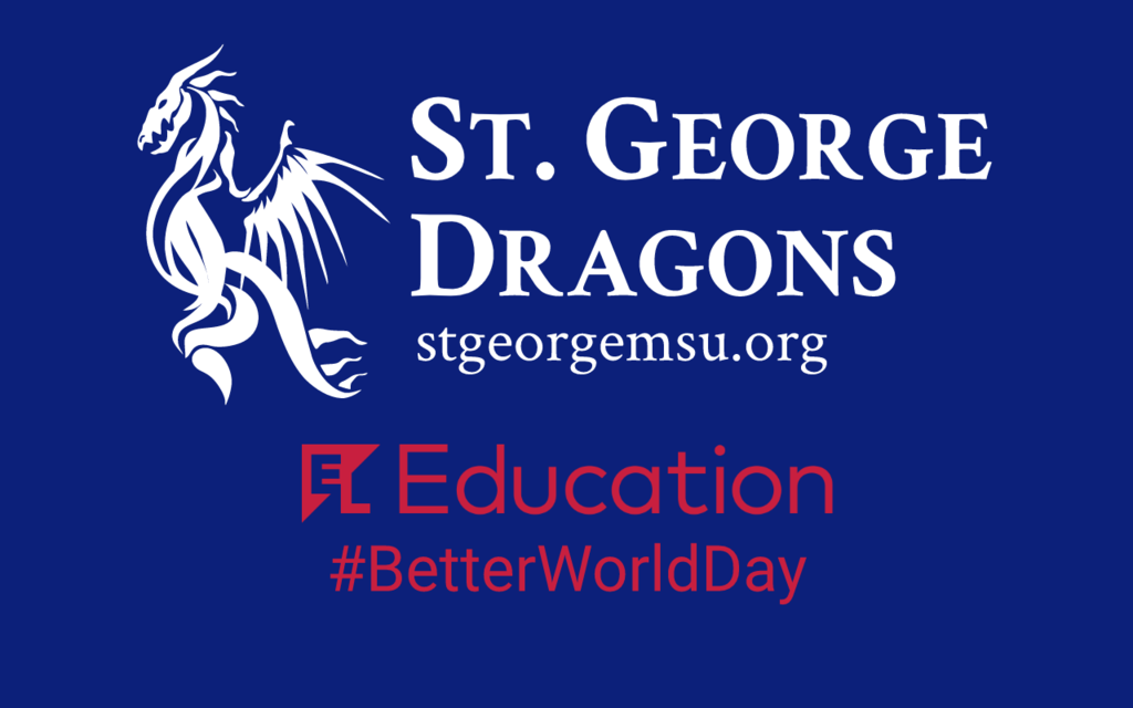 St. George MSU and El Education #BetterWorldDay info